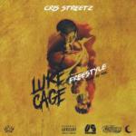 New Music: Cris Streetz – Luke Cage Freestyle