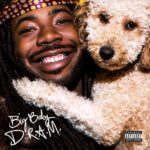 New Album: D.R.A.M. – Big Baby D.R.A.M. (Stream)