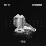New Music: Fa$t Life – Angel Dust [Prod. By Metro Boomin]