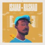 """Isaiah Rashad Announces """"Lil Sunny Tour"""""""