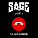 New Music: Sage The Gemini – Do Not Disturb