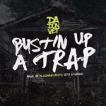 New Music: Da Don Vet – Bustin Up A Trap