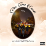 New Music: YG – One Time Comin'