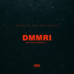 New Music: Fredricks Reginald – DMMRI (Don't Make Me Repeat It)