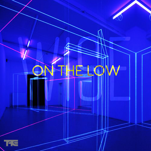 New Music: Wise – On The Low