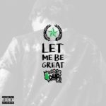 EP: GetRightSour – Let Me Be Great