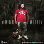 Young Jade – Workin