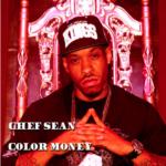 New Music: Chef Sean – Color Money