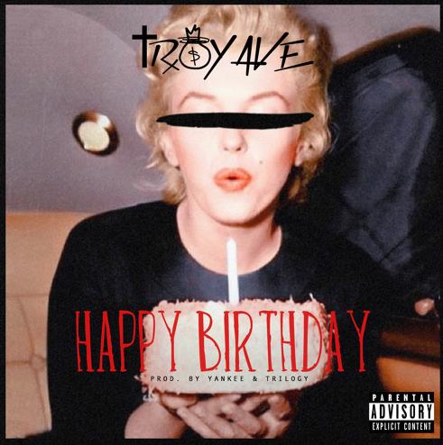 New Music: Troy Ave – Happy Birthday