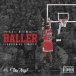 New Music: Lil Durk – Baller
