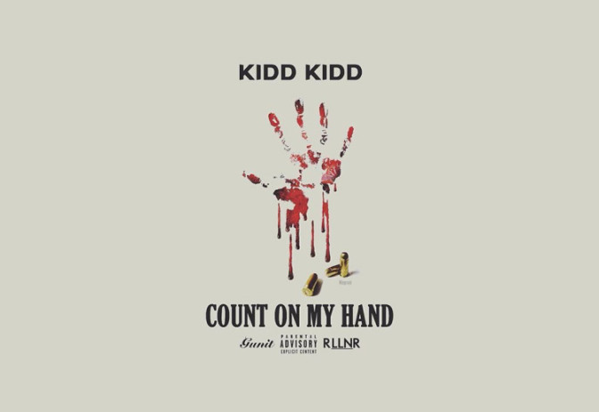 New Music: Kidd Kidd – Count On My Hand