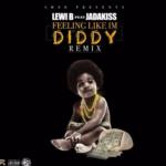 New Music: Lewi B ft. Jadakiss – Feeling Like I'm Diddy (Remix)