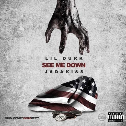 New Music: Lil Durk ft. Jadakiss – See Me Down
