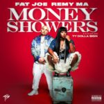 New Music: Fat Joe & Remy Ma – Money Showers (Ft. Ty Dolla $ign)
