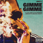 New Music: Juicy J ft. Slim Jxmmi – Gimme Gimme (Prod. By Mike Will Made It)
