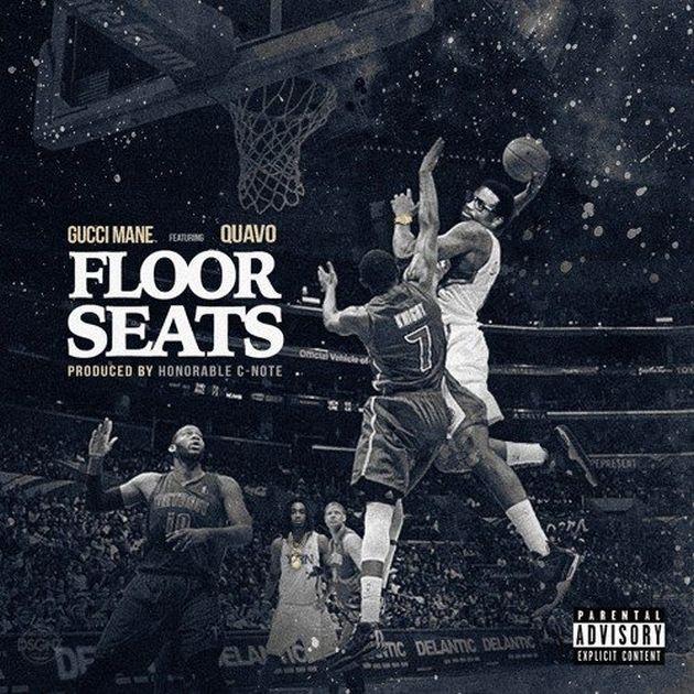 New Music: Gucci Mane – Floor Seats (Ft. Quavo)