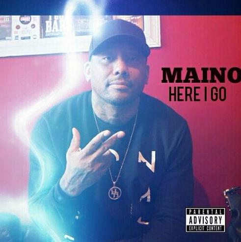 New Music: Maino – Here I Go