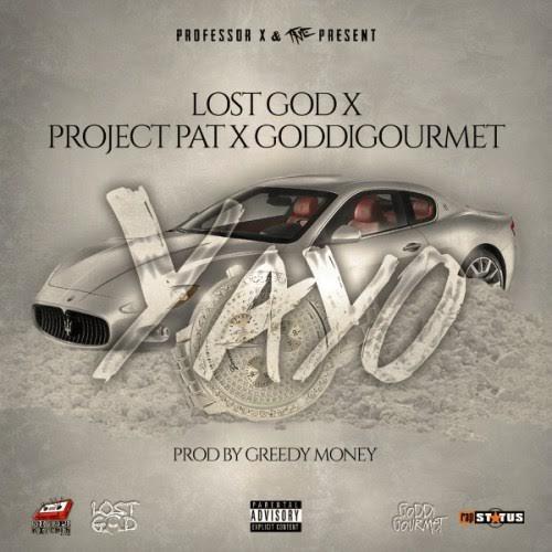 New Music: Lost God x Project Pat x Goddi Gourmet – Yayo
