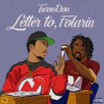 New Music: TwonDon – Letter To, Folarian