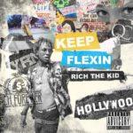 New Mixtape: Rich The Kid – Keep Flexin