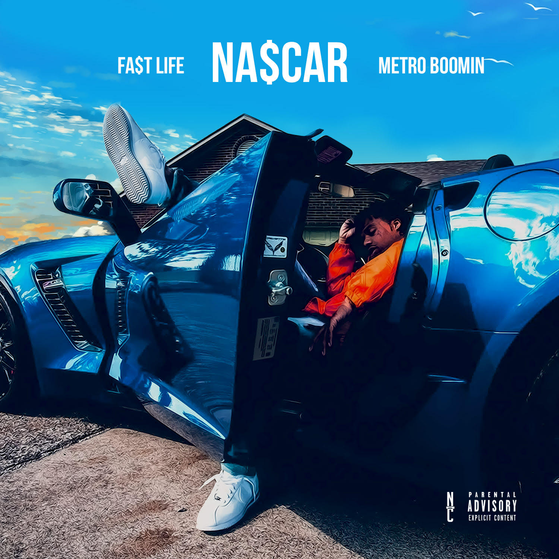 "New Music: Fa$t Life – ""Nascar"" (Prod. By Metro Boomin)"