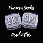 Video: Future ft. Drake – Used To This