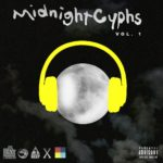 New Mixtape: Midnight Cyphs Vol. 1 (Compilation)