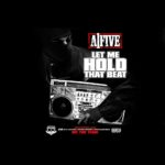 New Album: A1Five – Let Me Hold That Beat (Stream)