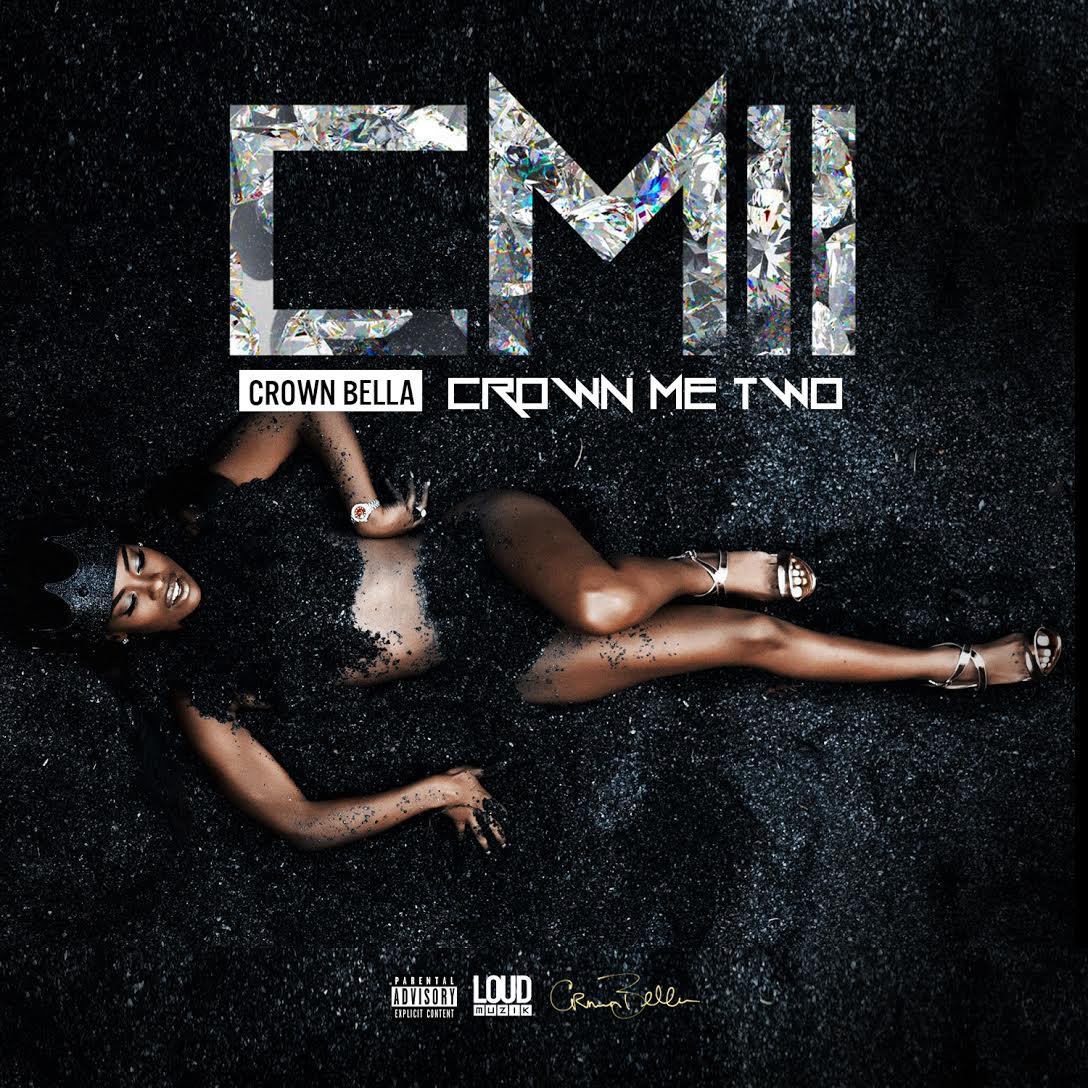Mixtape: Crown Bella – Crown Me 2