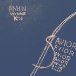 New Music: AMIN – Savior (Prod. By Syk Sense)