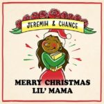 New Mixtape: Jeremih & Chance The Rapper – Merry Christmas Lil' Mama