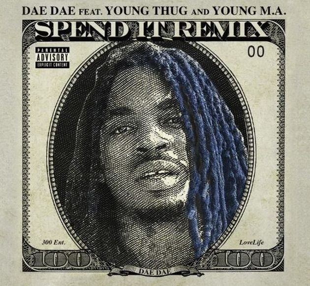 New Music: Dae Dae – Spend It Remix (Ft. Young Thug & Young M.A)