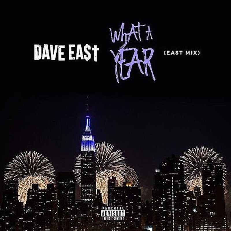 New Music: Dave East – What A Year (EastMix)