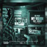 New Music: Itz Prof – My Vision (Ft. Caskey)