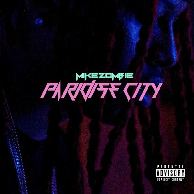 New Music: Mike Zombie – Paradise City