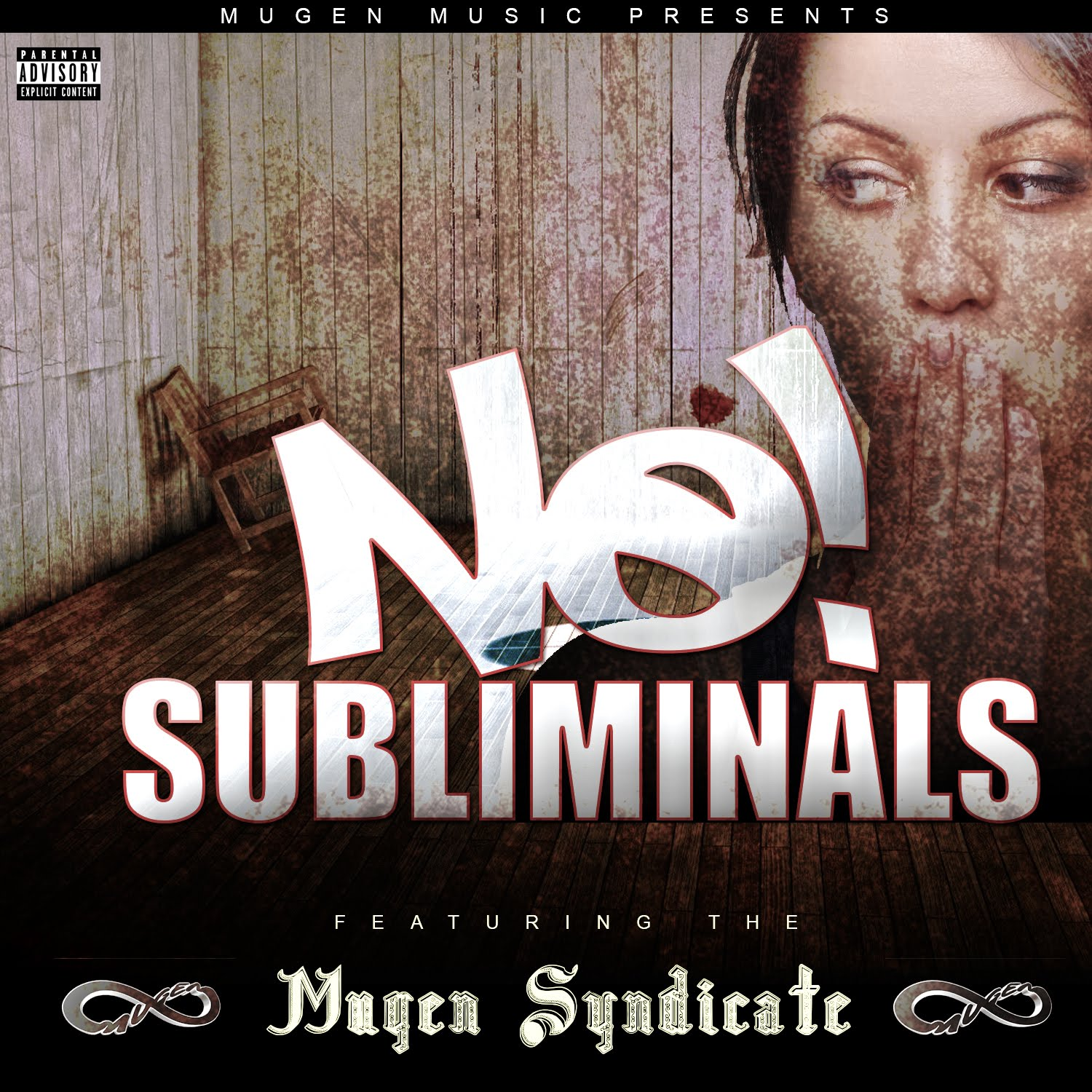 New Video: Mugen Syndicate – No Subliminals (Cypher)