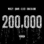 New Music: Quavo x Lil Uzi Vert x Shad Da God – 200,000