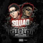 New Music: Lil Bibby – Squad (Ft. 21 Savage)