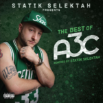 New Album: Statik Selektah – The Best Of A3C (Stream)