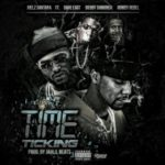 New Music: Juelz Santana ft. Dave East, Bobby Shmurda, & Rowdy Rebel – Time Ticking
