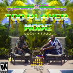 EP: Prez P x Big NICS – Too Player Mode