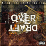 New Music: Wyld Stylaz – Overdraft (EP)