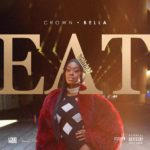 "New Music: Crown Bella – ""Eat"" Freestyle"