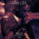 "Fa$t Life – ""High"" (Prod. by VillaBEATZ)"