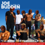 Podcast: Joe Budden, Ice, Rory & Mal – I'll Name This Podcast Later (Ep. 96)