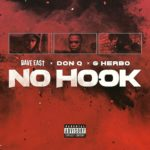 New Music: Dave East x Don Q x G Herbo – No Hook