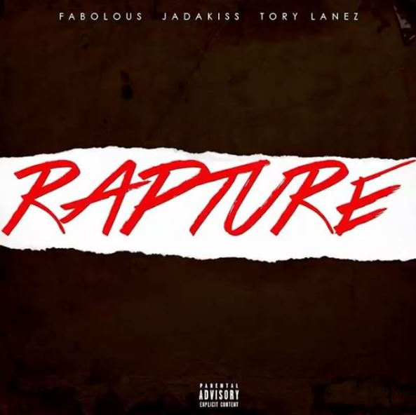 New Music: Fabolous & Jadakiss ft. Tory Lanez – Rapture