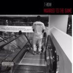 New Music: T-Row – Married To The Game (Remix)
