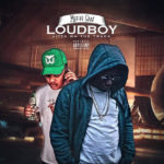 "Mystah Loud Feat. Jitta On The Track ""Loud Boy"""