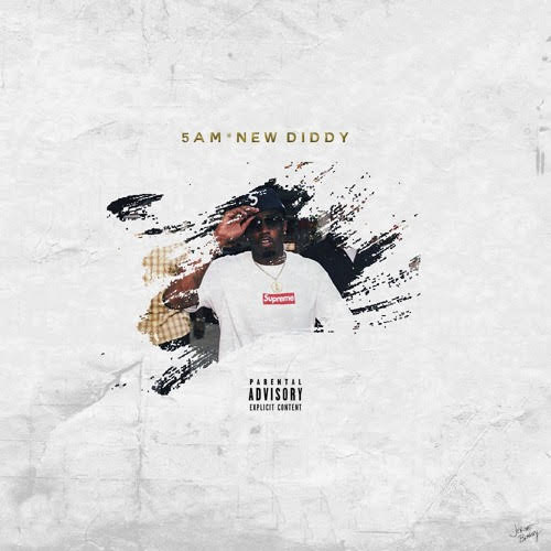 New Music: 5AM – New Diddy